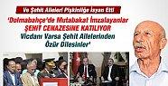 """""""Dolmabahçe'de Mutabakat İmzalayan Törene"""