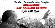 "Erdoğan ""Paralel"" Mitingde AKP Sloganı"