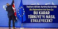İngiltere'nin AB'den Çıkması Türkiye'yi