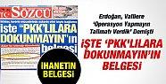 """İşte """"PKK'lılara Dokunmayın""""ın Belgesi"""