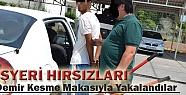 İşyeri Hırsızları Kısa Sürede Yakalandı