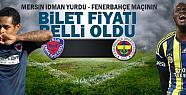 Mersin İdman Yurdu Fenerbahçe Maçının