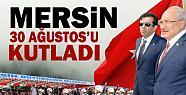 Mersin'de 30 Ağustos Zafer Bayramı Töreni