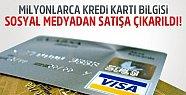 Milyonlarca Kredi Kartı Bilgisi Sosyal