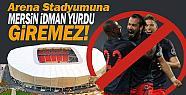 MİY'e Mersin Stadı Kapandı