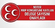 Noter, MHP'nin Kongresine Katılan Delege