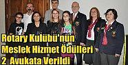 Rotary Kulübü'nün Meslek Hizmet Ödülleri