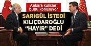 Sarıgül'ün Kılıçdaroğlu'ndan İstediği Görev