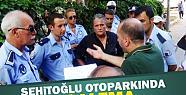 Şehitoğlu Otoparkı'nda Boşaltma Gerginliği