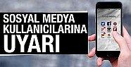 Sosyal Medyada Bu Paylaşımlara Dikkat Edin ! Provokasyon Uyarısı