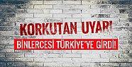 Türkiye'ye Hayati Uyarı! Çok Sayıda