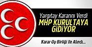 Yargıtay'dan MHP Kararı: MHP KURULTAYA