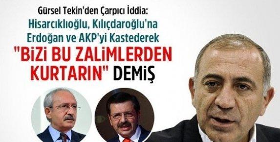 TOBB Başkanı Kılıçdaroğlu'na: Bizi Bu Zalimlerden Kurtarın