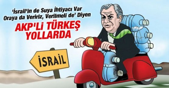 Türkeş'in 'İsrail'e Su' Teklifine Karikatürlü Gönderme
