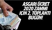 Asgari Ücret 2020 Zammı İçin İkinci Toplantı Bugün