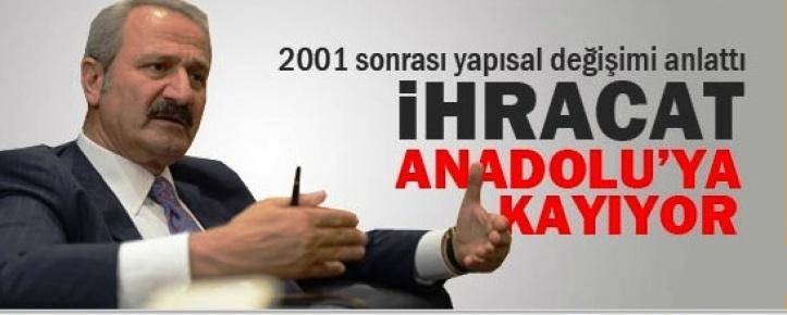 Zafer Çağlayan: İhracat Anadolu'ya Kayıyor