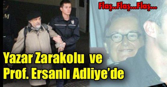 Zarakolu ve Prof. Ersanlı ifade veriyor.